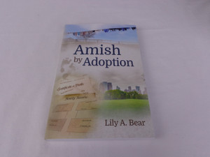 Amish by Adoption by Lily A. Bear