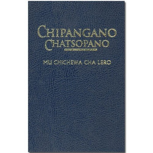 Chichewa New Testament / CHIPANGANO CHATSOPANO - Mu Chichewa Cha Lero