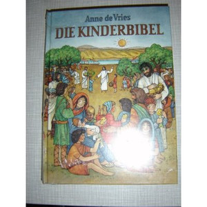 German Children's Bible / Die Kinderbible 256 pages Deutsch [Hardcover]