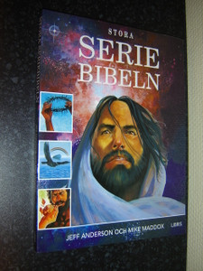 Stora Seriebibeln / The Lion Graphic Bible, Swedish Edition 2011 / Great for Swedish Youth
