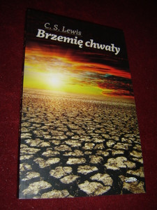 C. S. Lewis: Brzemie Chwaly / The Weight of Glory, Polish Edition 2012