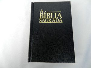 A Biblia Sagrada: O Velho E O Novo Testamento / Black Hardback Portuguese Holy Bible: Old and New Testament Revised Edition / Small 7×5 inch Bible 2014 Print