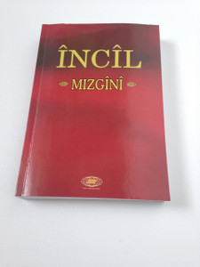 Incil Mizgini - Northern Kurdish / Kurdish Kurmanji New Testament with Color Maps, 2005 Print / Turkey