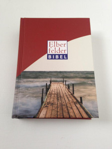 Elberfelder Bibel Motiv Steg, 3. Auflage 2010 / German Elberfelder Bible Bridge Motif, 3rd Edition 2010