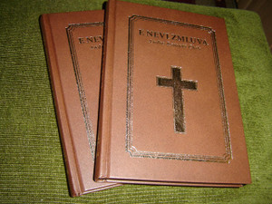 E Nevi Zmluva: Nová Zmluva Vo Východoslovenskej Rômčine / The New Testament in Eastern Slovak Romany / Brown Hardbound with Golden Cross / Word of Christ in Red / 2014 Print