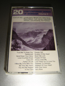 20 Contemporary Songs of Worship, Vol. 2 [Audio Cassette] Featuring: Larnelle Harris, Michael Card, Debby Boone, Wayne Watson, Truth, Harvest, Craig Smith, Heirloom, Laury Browning, Don Francisco