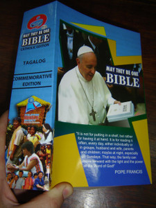 May They Be One Bible: Tagalog Magandang Balita Biblia May Deuterocanonico, Catholic Commemorative Edition 2014 / Pope Francis