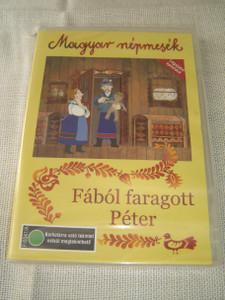 Fábol Faragott Péter: Legujabb 2007-ben készült epizódok – Magyar Népmesék / Wood-Carved Peter: 2007 New Episodes – Hungarian Folk Tales [DVD Region 2 PAL]