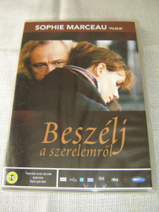 Beszélj: A Szerelemrol – Sophie Marceau Filmje / Parlez-moi d'amour / Speak to Me of Love (2002) [DVD Region 2 PAL]