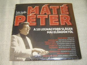 Mate Peter: A 10 Legnagyobb Slager Mai Eloadoktol / Peter Mate: The 10 Greatest Hits / Hungarian Music [Audio CD]