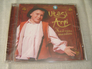 Utasi Arpi: Kedvenc Meseim / Hungarian Children Music [Audio CD]