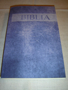 Slovak Langauge Bible, Blue – Old and New Testaments / Biblia, Modry – Pismo Svate Starej a Novej zmluvy