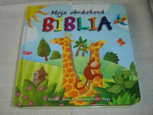 My Picture Bible, Slovak Edition Children Bible / Moja Obrázková Biblia