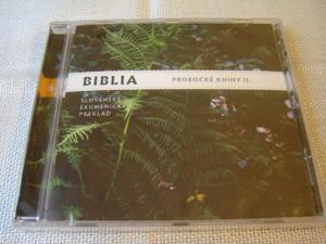 Slovak Audio Bible, Vol. 6: Prophetic Books II / Biblia Prorocke Knihy II. Slovensky Ekumenicky Preklad