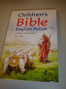 Polish-English Bilingual Children's Bible / Free MP3 Audio CD / Angielsko-Polska Biblia dla Dzieci
