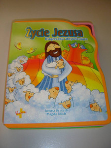 The Life of Jesus / Polish Language Children's Bible with Detachable Puzzles / For Children Age 3+ / Zycie Jezusa: Ksiazeczka aktywizujaca