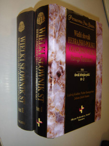 Vol. 1 & 2 of The Great Hebrew-Aramaic-Polish Dictionary of the Old Testament / Wielki slownik Hebrajsko-Polski I Aramejsko-Polski Starego Testamentu