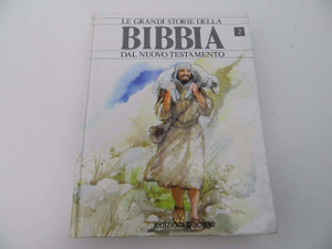 Bibbia, Le Grandi Storie Della / Dal Nuovo Testamento / Italian Edition of The Lion Story Bible Part 2 / Children's New Testament Storybook