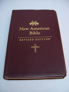 New American Bible – Revised Edition (NABRE) / Burgundy Vinyl with Golden Edges / Translated from Original Languages with Critical Use of All Ancient Sources / NABRE 055 GE
