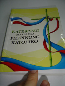 Katesismo para sa mga Pilipinong Katoliko / Catechism for Filipino Catholics, Tagalog Language