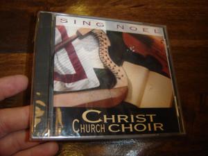 Sing Noel - Christmas Songs by Christ Church Choir [Audio CD]