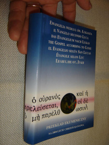 The Gospel of Luke in 7 Languages: Polish, Italian, German, English, Spanish, French and Russian