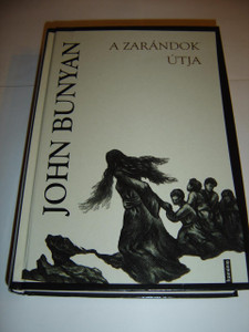 A zarándok útja / Hungarian Edition of John Bunyan's The Pilgrim's Progress