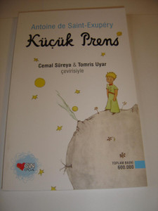 Kucuk Prens / Turkish Edition of The Little Prince by Antoine de Saint-Exupery, 2015 9th Edition / Le Petit Prince