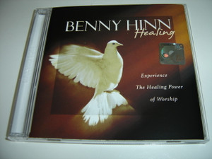 Healing; Experience the Healing Power of Worship / Benny Hinn / The Healing CD
