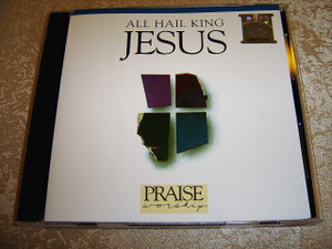 ALL HAIL KING JESUS Praise & Worship Integrity Music 1985 / Anointed and Powerful Worship Experience / Worship Leader: Kent Henry