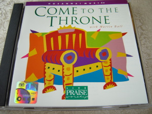 COME TO THE THRONE Praise & Worship Integrity Music 1996 / Anointed and Powerful Worship Experience With Worship Leader Martin Ball