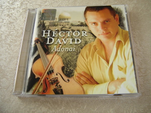 ADONAI Messianic Praise Songs Played by Violin - Hector David / Anointed Instrumental Hebrew Songs