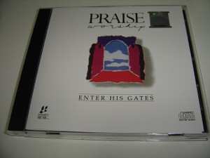 ENTER HIS GATES / Praise & Worship Integrity Music 1989