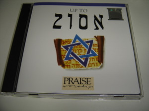 UP TO ZION / Worship Leader: Paul Wilbur / Anointed Live Messianic Worship and Praise