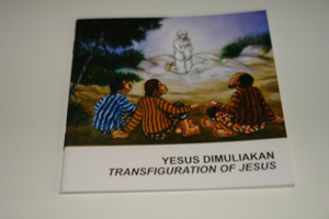 Indonesian – English Bilingual Children's Bible Story Booklet / Yesus Dimuliakan – Transfiguration of Jesus