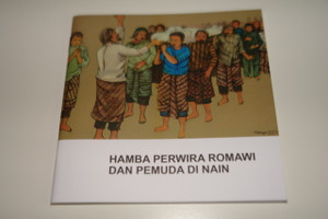 Indonesian – English Bilingual Children's Bible Story Booklet / Hamba Perwira Romawi – A Centurion's Servant and a Young Man at Nain