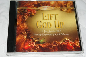 Lift God Up / A Live, Spirit-Filled Worship Experience for All Believers / Worship in the Spirit Series