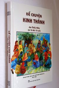 The Lion Children's Bible in Vietnamese Language / Kể Chuyện Knh Thành cho Thiếu Niên