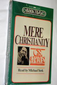 Mere Christianity – Audiobook, September 1, 1987 by C.S. Lewis /  Michael York (Narrator)