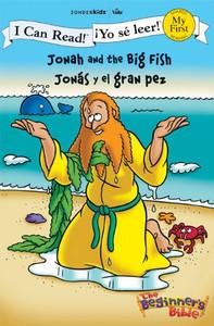 Jonah and the Big Fish Jonás y el gran pez (I Can Read! The Beginner's Bible ¡Yo sé leer!)  Paperback Zondervan