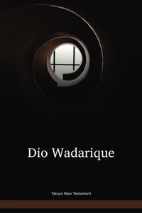 Tatuyo New Testament / Dio Wadarique (TAVNT) / Columbia