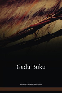 Saramaccan New Testament / Gadu Buku (SRMNT) / Surimane