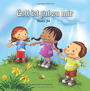 Psalm 34: Bibelcapitel für Kinder (Volume 5) (German Edition) Paperback Large Print Agnes and Salem de Bezenac