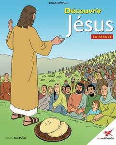 Découvrir Jésus. La Parole: La Bible des Enfants (French Edition)  Paperback Toni Matas