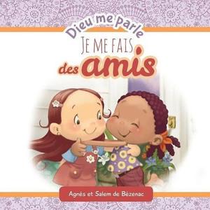 Dieu me parle d'amitié: Dieu me parle (Volume 3) (French Edition) Paperback Large Print Agnes de Bezenac