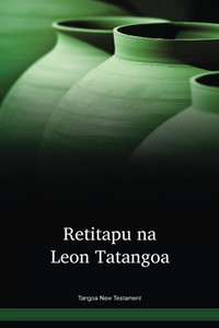 Tangoa New Testament / Retitapu na leon tatangoa (TGPNT) / Tangoa Island