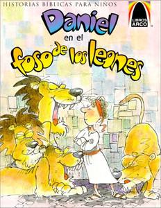 Daniel En El Foso De Los Leones (Arch Books) (Spanish Edition) Paperback Sandra E. Falcioni de Fritzler