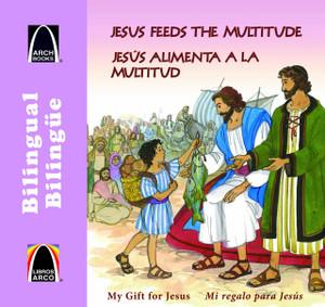 Jesus alimenta a la multitud - bilingue (A Meal for Many - Bilingual) (Arch Books) (Spanish Edition)  Paperback Erik J. Rottman and Cecilia Fernandez