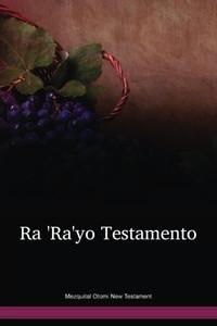 Mezquital Otomi Language New Testament / Ra 'Ra'yo Testamento (OTENT) / Mexico