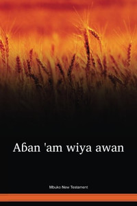 Mbuko Language New Testament / Aban 'am wiya awan (MQB) / Cameroon